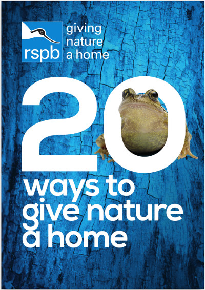 RSPB 20 Ways to give nature a home
